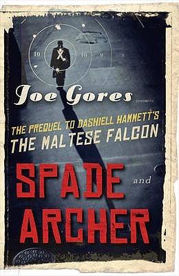 Spade and Archer Joe Gores