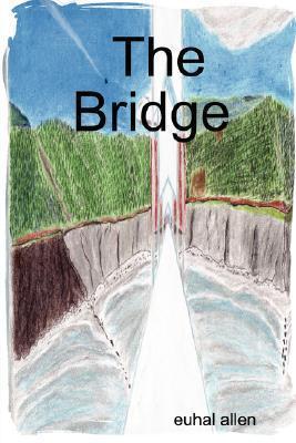 The Bridge  by  Euhal Allen