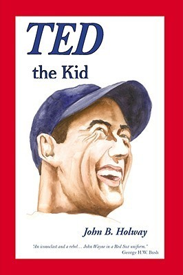 Ted the Kid  by  John B. Holway