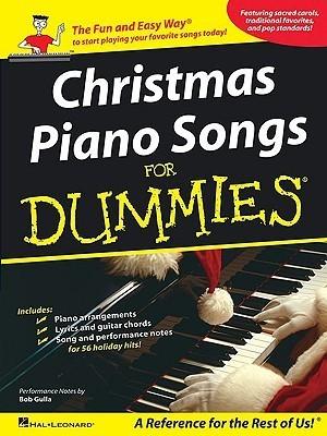 Christmas Piano Songs for Dummies  by  Bob Gulla