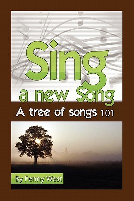 Sing a New Song  by  Fenny West