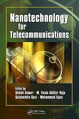 Nanotechnology For Telecommunications Sohail Anwar