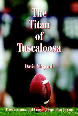 Bama, Bear Bryant and the Bible: 100 DEVOTIONALS BASED ON THE LIFE OF PAUL BEAR BRYANT  by  David Shepard