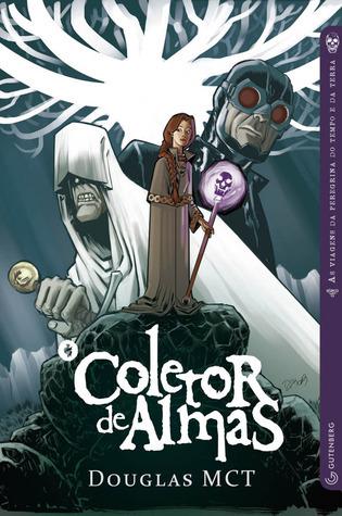 O Coletor de Almas  by  Douglas Mct