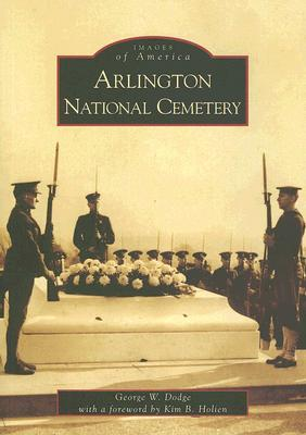 Arlington National Cemetery (VA)  by  George W. Dodge