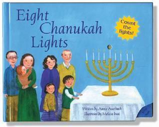 Eight Chanukah Lights  by  Annie Auerbach