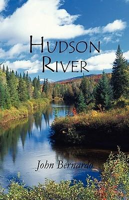 Hudson River John Bernardo