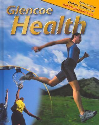 Glencoe Health, Student Edition  by  Don Merki