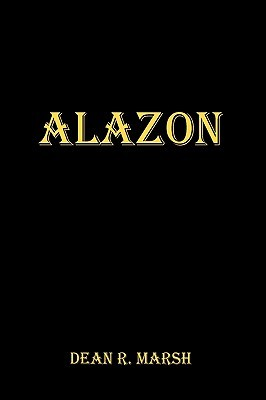 Alazon Dean R. Marsh