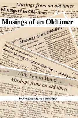 Musings of an Oldtimer Frances, Myers Schmetzer