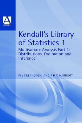 Principles of Multivariate Analysis: A Users Perspective  by  Wojtek J. Krzanowski