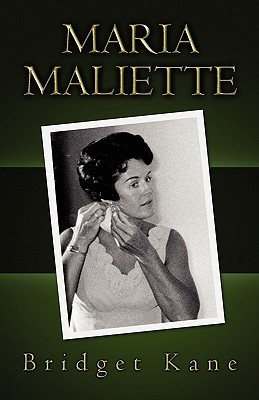 Maria Maliette  by  Bridget Kane
