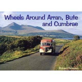 Wheels Around Lanarkshire. Robert Grieves Robert Grieves