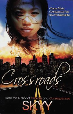 Crossroads  by  Skyy
