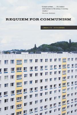 Requiem for Communism  by  Charity Scribner