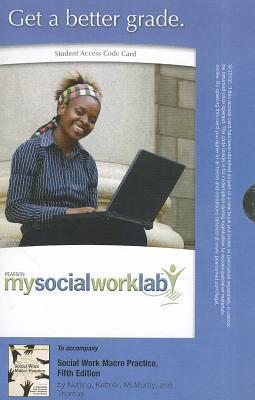 Social Work Macro Practice Student Access Code Card F. Ellen Netting
