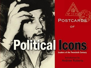 Postcards of Political Icons: Leaders of the Twentieth Century Bodleian Library