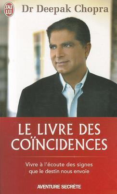 Le livre des coïncidences  by  Deepak Chopra
