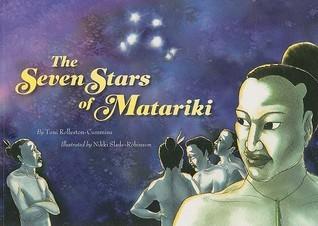 The Seven Stars of Matariki  by  Toni Rolleston-cummins