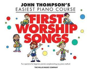 First Worship Songs: Elementary Level Various
