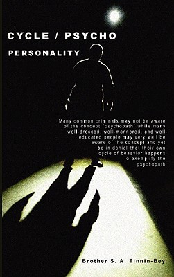 Cycle / Psycho Personality  by  S. A. Tinnin-Bey