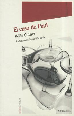 El caso de Paul Willa Cather
