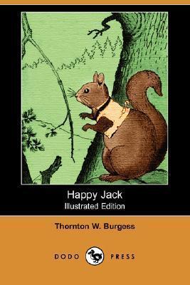 Happy Jack (Illustrated Edition)  by  Thornton W. Burgess