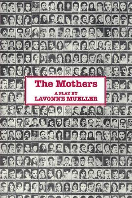 The Mothers  by  Lavonne Mueller