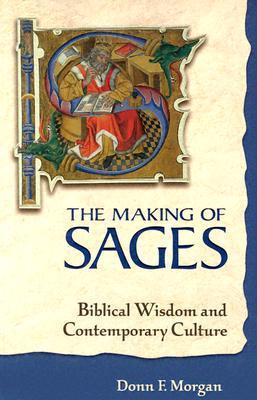 Making of Sages  by  Donn F. Morgan