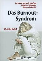Das Burnout-Syndrom: Theorie Der Inneren Erschapfung  by  Matthias Burisch