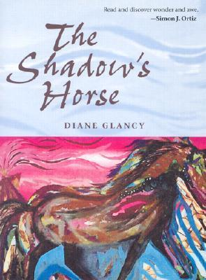 The Shadow's Horse  by  Diane Glancy