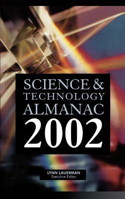 Science & Technology Almanac  by  Lynn Lauerman