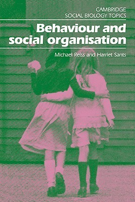 Behaviour and Social Organisation  by  Michael Reiss