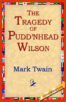 The Tragedy of Puddnhead Wilson Mark Twain