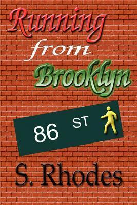 Running from Brooklyn S. Rhodes