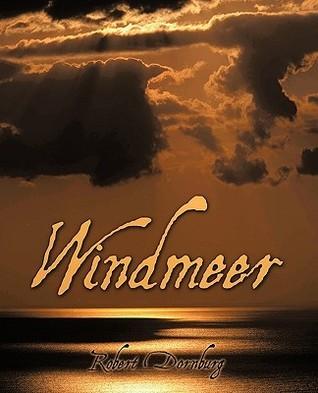 Windmeer  by  Robert Dornburg