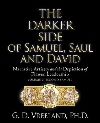 The Darker Side of Samuel, Saul and David G. D. Vreeland