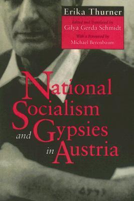 National Socialism and Gypsies in Austria Erika Thurner