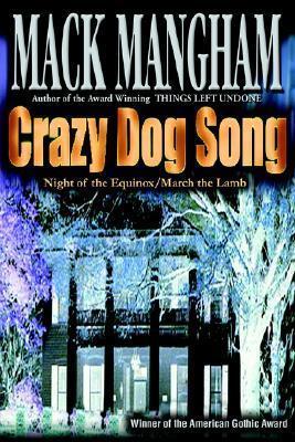 Crazy Dog Song: Night of the Equinox/March the Lamb Mack Mangham