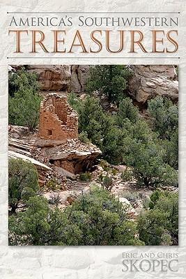 Americas Southwestern Treasures Eric Skopec