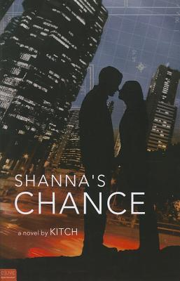 Shannas Chance  by  Kitch