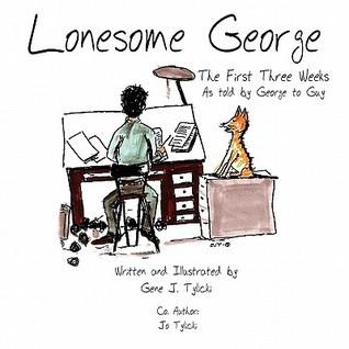 Lonesome George: The First Three Weeks Gene J. Tylicki
