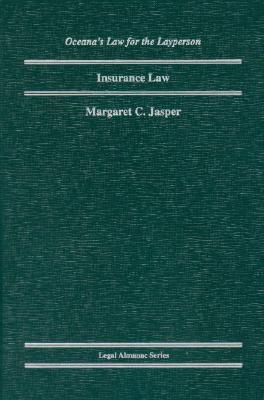 Insurance Law  by  Margaret C. Jasper
