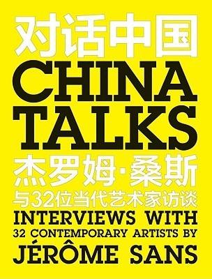China Talks  by  Jerome Sans