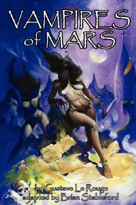 The Vampires of Mars  by  Gustave Le Rouge