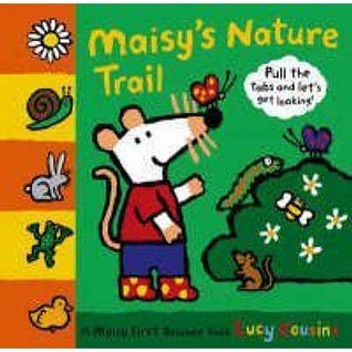 Maisys Nature Trail Lucy Cousins