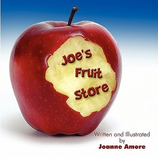Joes Fruit Stand  by  Joanne Amore