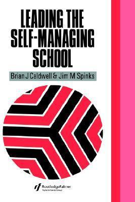 Self-Managing School Brian J. Caldwell