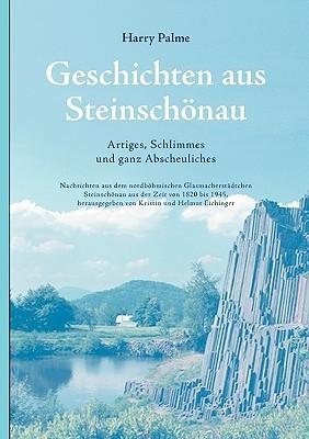 Geschichten Aus Steinschnau  by  Harry Palme