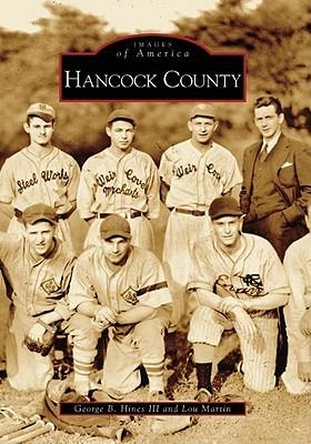 Hancock County  by  George  B.  Hines  III